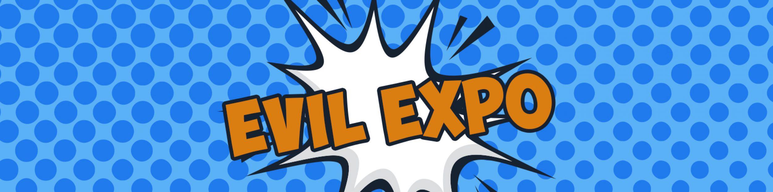 EvilExpo – Jan 24-26, 2020